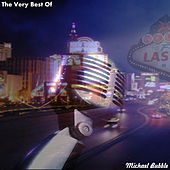 The Very Best Of (Bonus Edition) by Michael Bubble