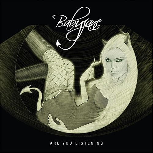 Are You Listening by Baby Jane