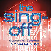 The Sing-Off: Season 4, Episode 4- My Generation by Various Artists