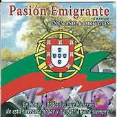 Pasion Emigrante by Various Artists
