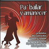 Pa' Bailar y Amanecer by Various Artists