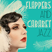Flappers & Cabaret Jazz by Various Artists