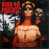 Viva La Muerte by Inkubus Sukkubus