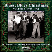 Blues, Blues Christmas Vol. 3 by Various Artists