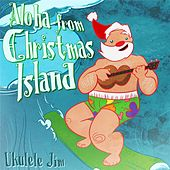 Aloha from Christmas Island by Ukulele Jim