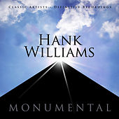 Monumental - Classic Artists - Hank Williams von Hank Williams