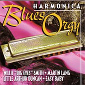 Harmonica Blues Orgy by Harmonica Blues Orgy