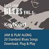 Easy Jam Blues, Vol.1 - Keybords (Jam & Play Along, 20 Standard Blues Songs) by Easy Jam