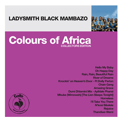 Colours of Africa: Ladysmith Black Mambazo (Collectors Edition) by Ladysmith Black Mambazo
