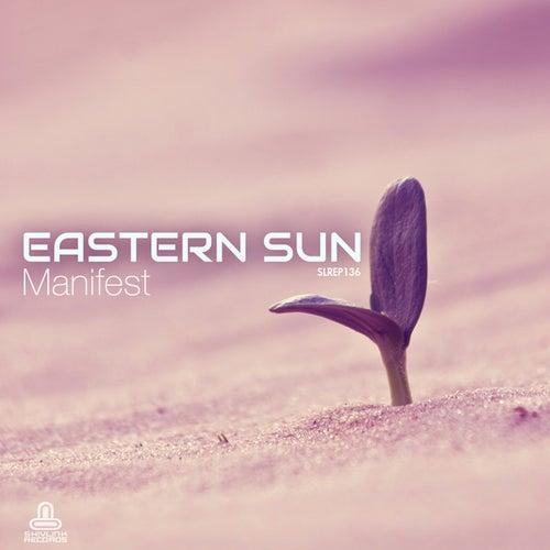 Manifest by Eastern Sun