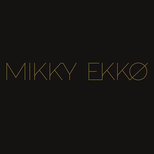 Disappear by Mikky Ekko
