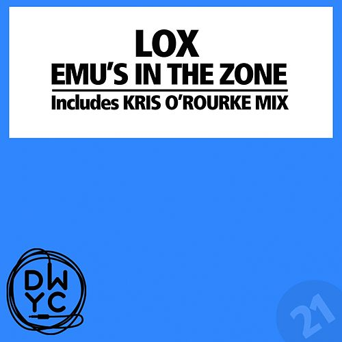 Emu's In The Zone by The Lox