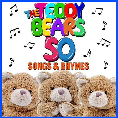 The Teddy Bears 50 Songs & Rhymes by Songs For Children