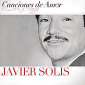 Canciones de Amor by Javier Solis
