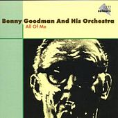 All Of Me by Benny Goodman