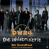 DWK 4 - Die Wilden Kerle by Various Artists