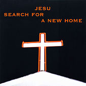 Search For A New Home by Jesu