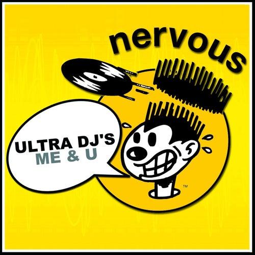 Me & U by Ultra DJ's