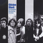 The Complete Blue Horizon Sessions by Chicken Shack