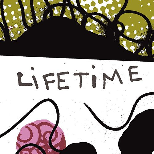 Lifetime by Lifetime