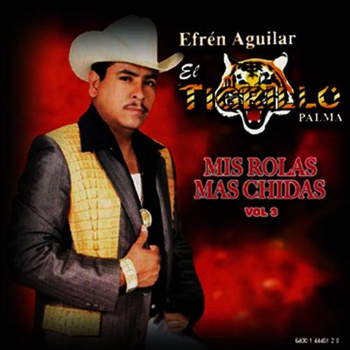 Mis Rolas Mas Chidas Vol. 3 by El Tigrillo Palma
