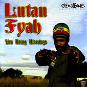 You Bring Blessings by Lutan Fyah