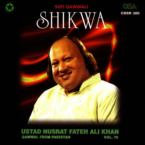 Shikwa Vol. 70 von Nusrat Fateh Ali Khan