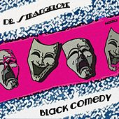 Black Comedy by Dr. Strangelove