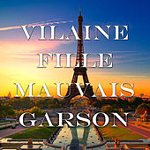 Vilaine Fille, Mauvais Garçon by Various Artists