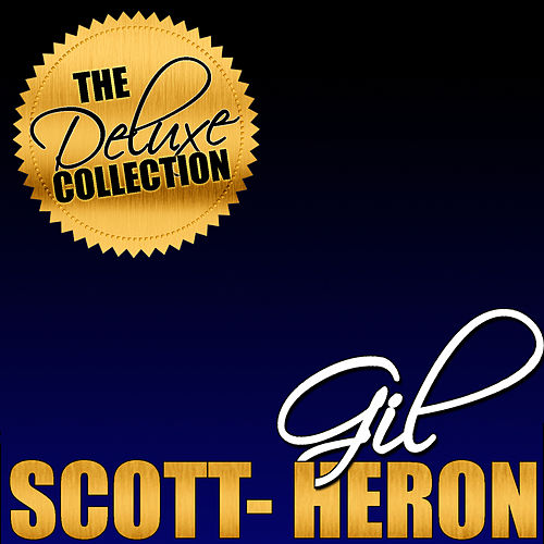 The Deluxe Collection: Gil Scott-Heron (Live) by Gil Scott-Heron