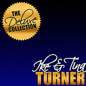 The Deluxe Collection: Ike & Tina Turner by Ike and Tina Turner