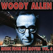Woody Allen - Music from His Movies, Vol. 6 by Various Artists