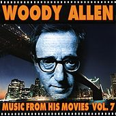 Woody Allen - Music from His Movies, Vol. 7 by Various Artists