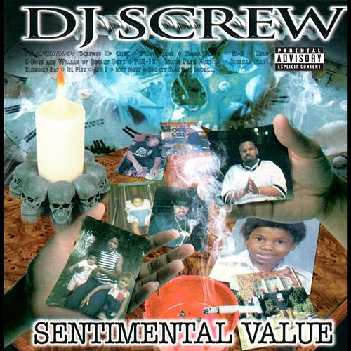 Sentimental Value by DJ Screw