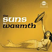 Warmth (2013 Reissue) by The Suns
