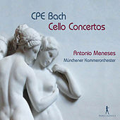 CPE Bach: Cello Concertos by Antonio Meneses