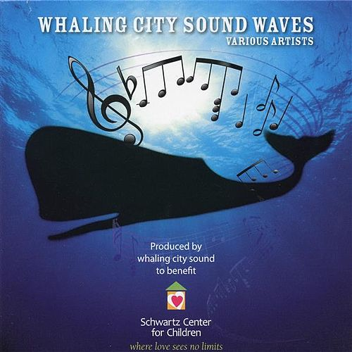 Whaling City Sound Waves by Various Artists