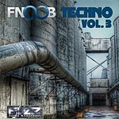 Fnoob Techno, Vol. 3 by Various Artists