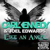Like An Angel by Carl Kennedy