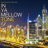 In Ya Mellow Tone 9 by Various Artists