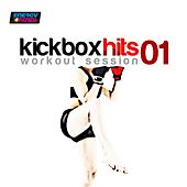 Kick Box Hits Workout Session 01 (145 Bpm Mixed Workout Music Ideal for Kick Boxing) by Various Artists