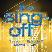 The Sing-Off: Season 4, Episode 5- Movie Night by Various Artists