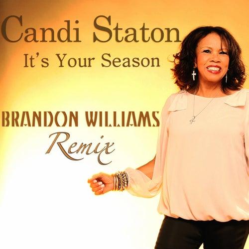 It's Your Season (Brandon Williams Remix) by Candi Staton