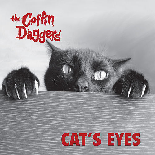 Cat's Eyes - Single von The Coffin Daggers