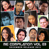 Me Compilation, Vol. 3 - December Release 2013 by Various Artists