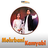 Mehrbani / Kamyabi by Various Artists