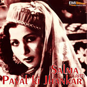 Salma and Payal Ki Jhankar by Various Artists