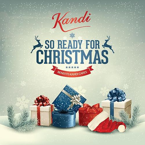 So Ready for Christmas by Kandi