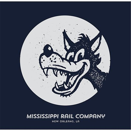 Big, Bad Wolf by Mississippi Rail Company