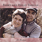 At Home by Barry and Holly Tashian